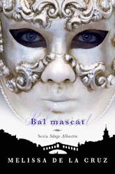 Bal mascat,Melissa de la Cruz