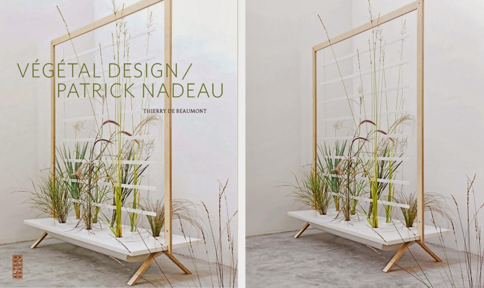 Vegetal Design | Patrick Nadeau