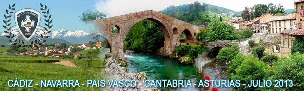 CÁDIZ - PAIS VASCO-CANTABRIA-ASTURIAS 2013