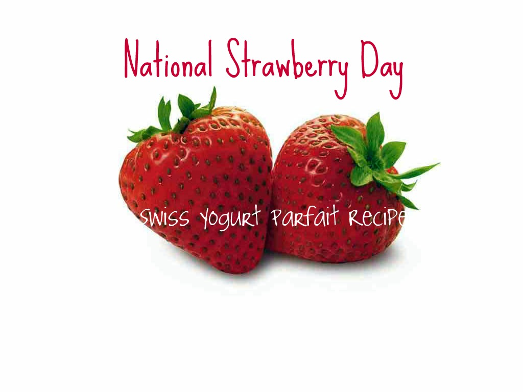 day late with National Strawberry Day, which is February 27th ...
