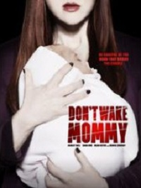 Don't Wake Mommy (Oscuras intenciones)