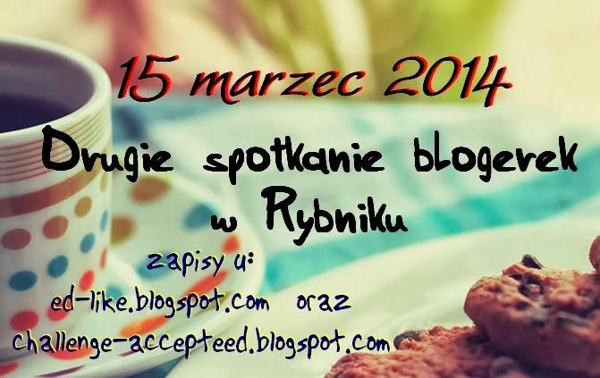 spotkanie blogerek - 15.03. Rybnik