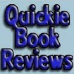 Quickie Book Reviews