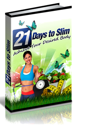 21 Days To Slim - Proven Step By Step Weight Loss Secrets Revealed is You have just found the RIGHT weight loss e-book that you have been looking for. Now, at last you will be able to shed excess body fat and become the slim and gorgeous person you were always meant to be.