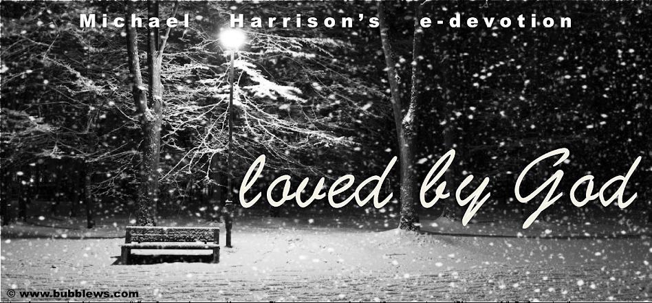 Michael Harrison's e-devotion