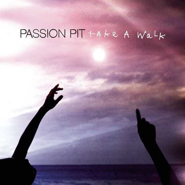 Passion Pit - Take a Walk - Single Cover