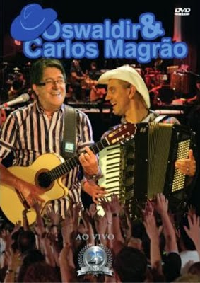 DVD Oswaldir e Carlos Magrão 25 Anos Ao Vivo