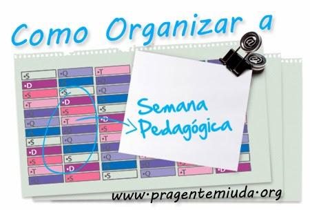 Como organizar a semana pedagógica