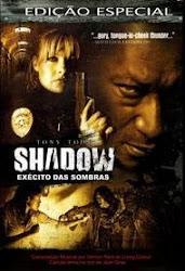 Baixe imagem de Shadow: Exército Das Sombras (Dublado) sem Torrent