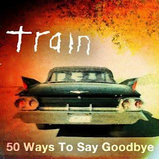 Download lagu train-50 ways to say goodbye