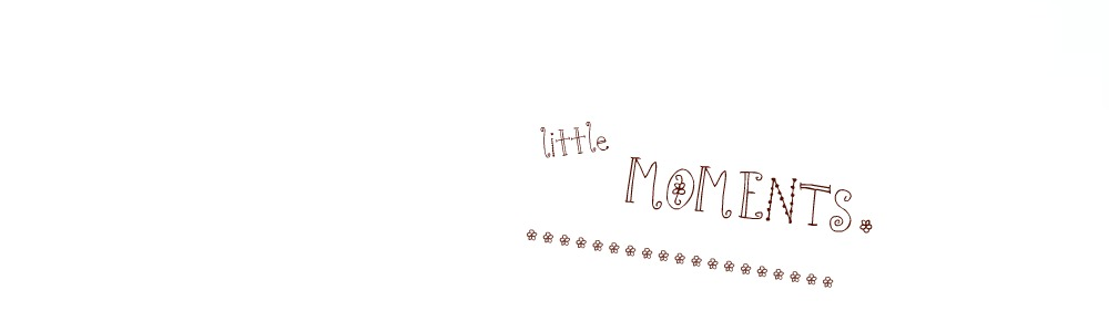 little moments