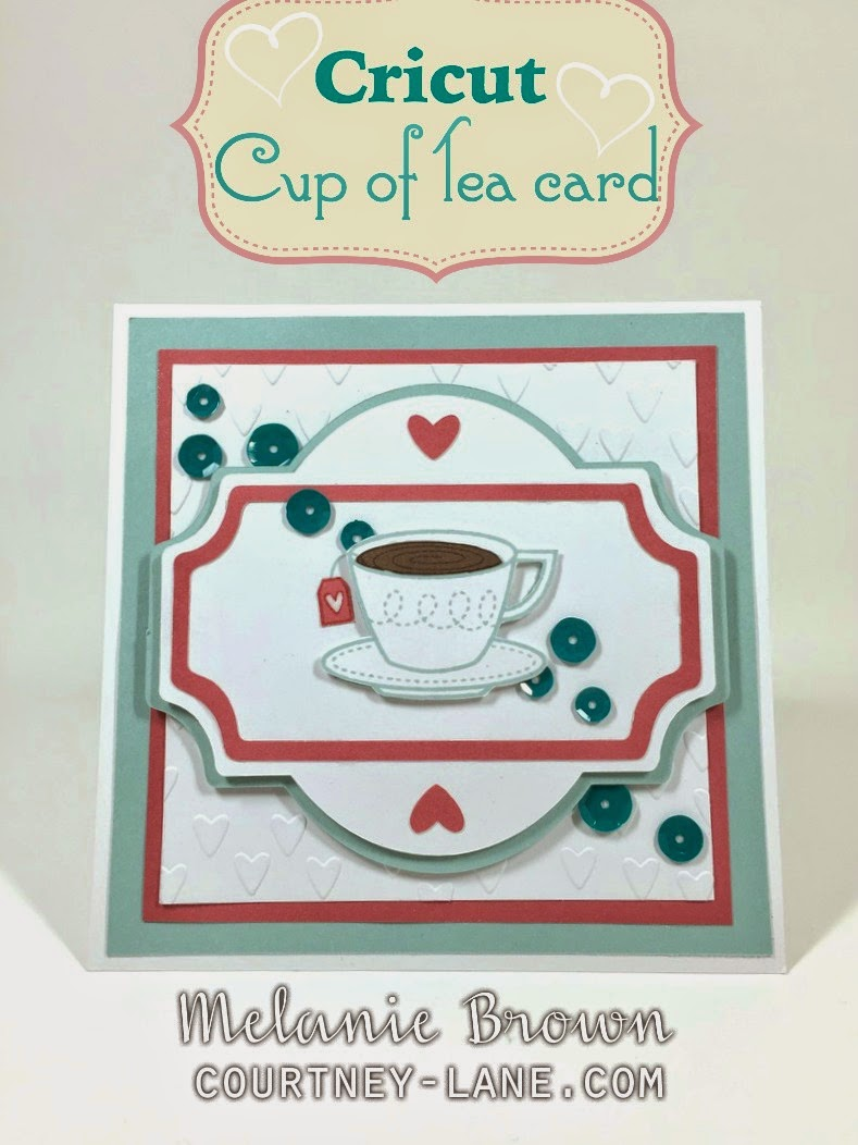 Cricut Cup of Tea card