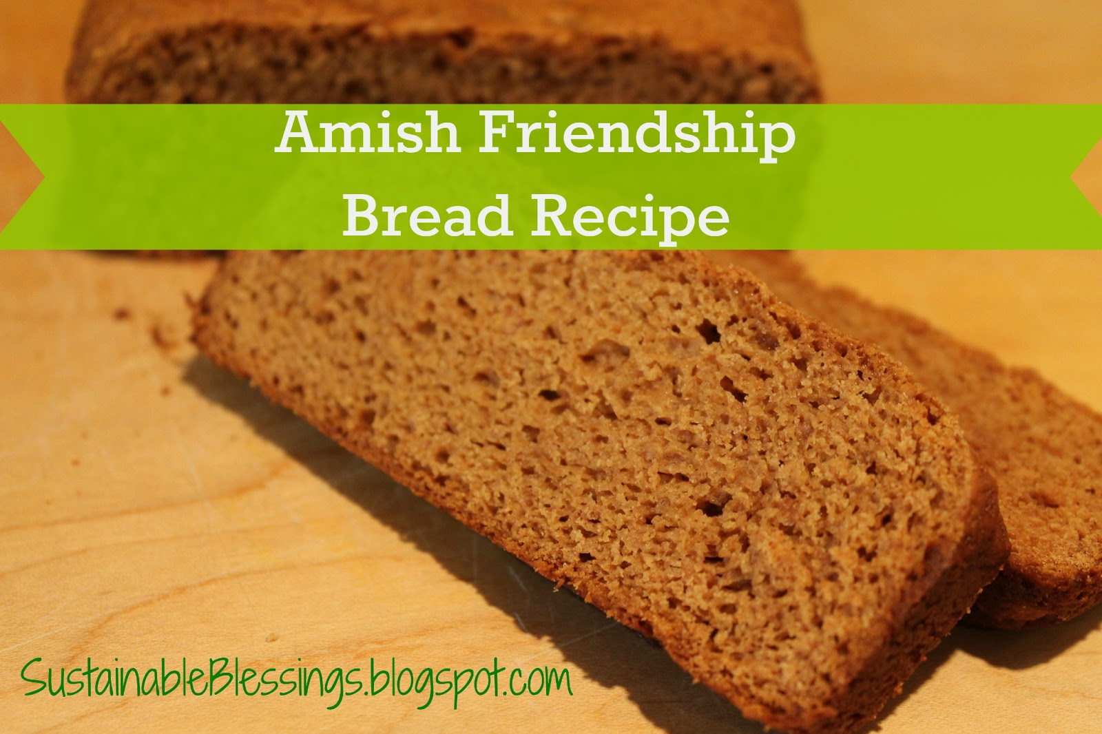 amish friendship bread 1 cup amish friendship starter 2 cups