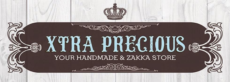 Xtra Precious Handmade and Zakka