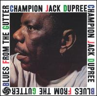 Champion Jack Dupree - Blues from the Gutter - 1958.