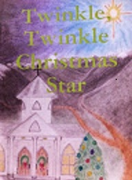 Twinkle, Twinkle Christmas Star: available in book and e-book format!