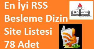 En İyi RSS Besleme Dizin Site Listesi 78 Adet