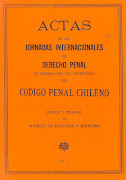 JORNADAS. CENTENARIO CÓDIGO PENAL CHILENO. 1974. ACTAS.