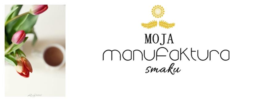 MOJA MANUFAKTURA SMAKU