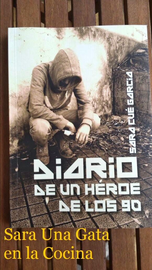 DIARIO DE UN HÉROE DE LOS 90