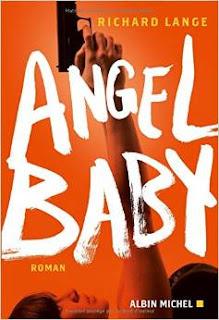 http://www.labibliodegaby.fr/2015/05/angel-baby-de-richard-lange-avril-2015.html