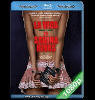 LA VIDA PRECOZ Y BREVE DE SABINA RIVAS (2012) FULL 1080P HD MKV ESPAÑOL LATINO