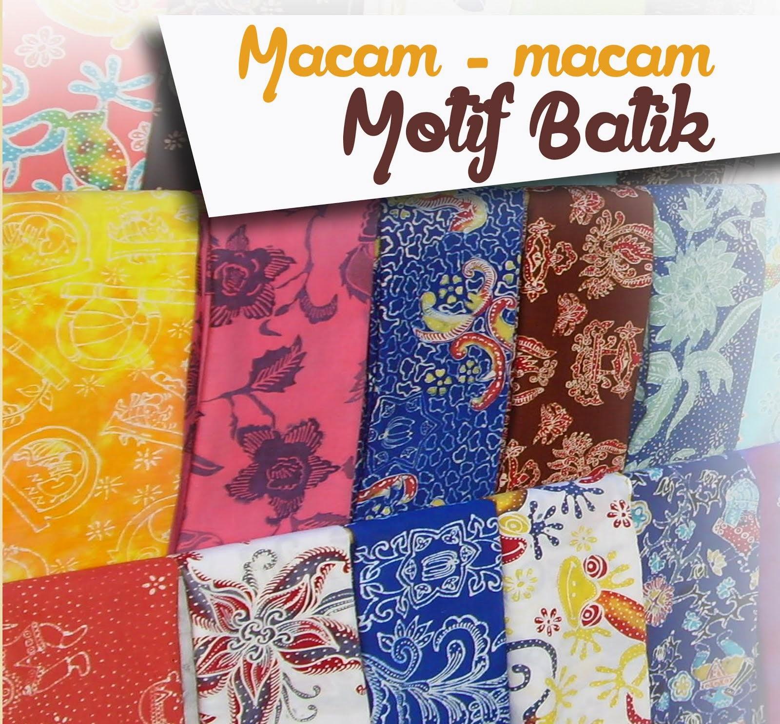 Macam - Macam Motif Batik