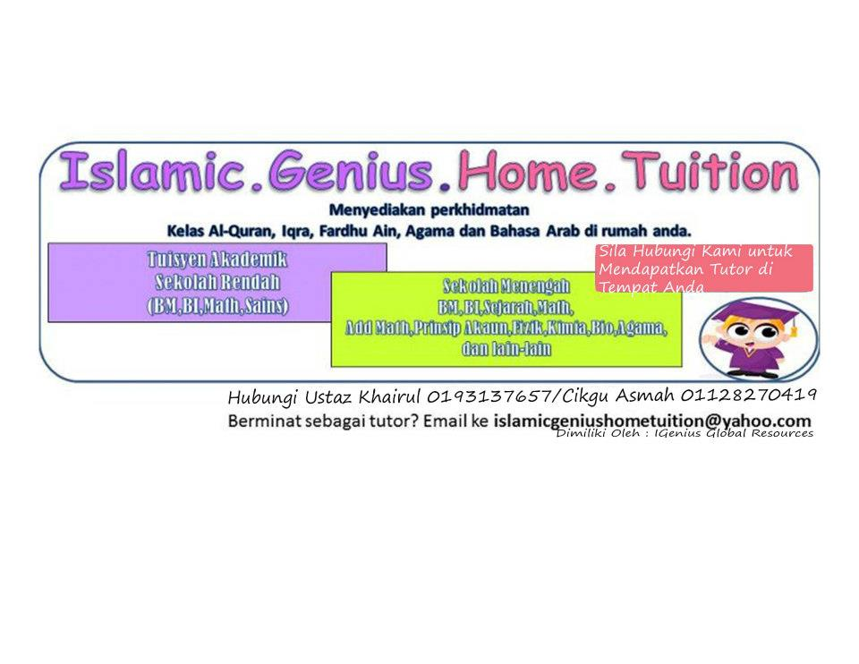 Part-Time Home Tutor Al-Quran,F.Ain,Akademik di ISLAMIC GENIUS HOME