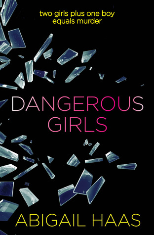 https://www.goodreads.com/book/show/17623143-dangerous-girls