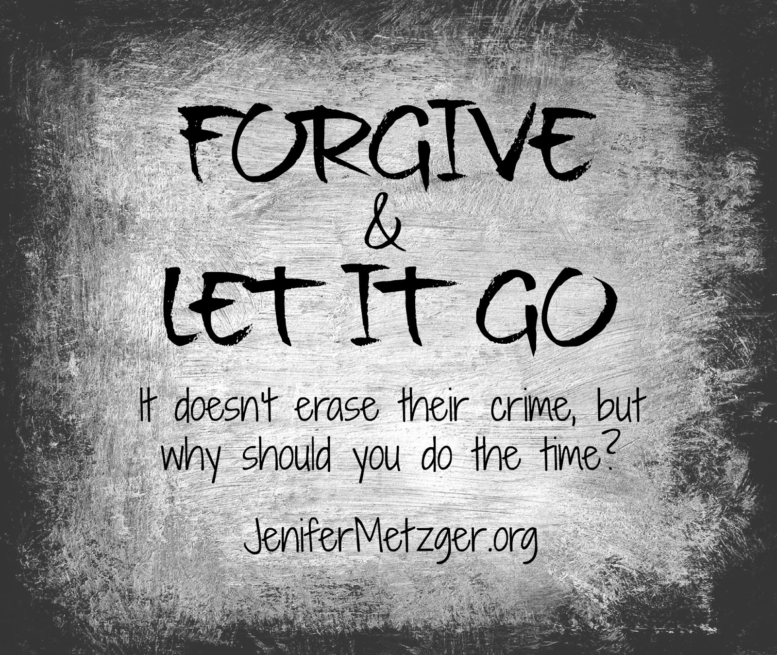 #Forgive and let it go. #forgiveness