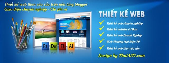 ThaiAiTi.com - 1 Website hàng đầu thiết kế Blogspot Uy tín và chuyên nghiệp