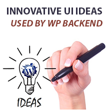 An Overview of Innovative UI Ideas Used by WordPress Backend