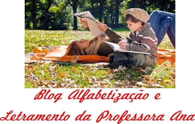 Blog Alfabetização e Letramento da Professora Ana