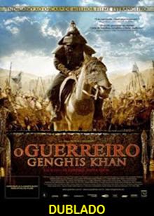 Assistir O Guerreiro Genghis Khan Dublado Online