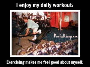 I enjoy my daily workout: Exercising makes me feel good about myself.
