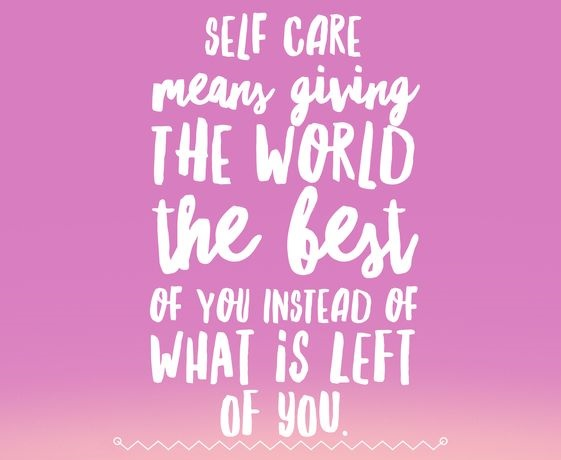 Self Care Means...