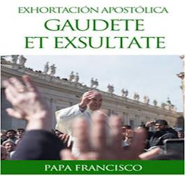 """Carta Apostólica """"Gaudete et Exultare"""""""