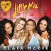 Little Mix : la pochette du single 'Black Magic' dévoilée !