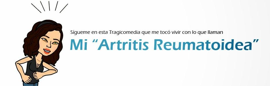 "Mi ""Artritis Reumatoidea"""