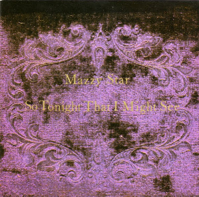 Mazzy Star - So Tonight That I Might See 1993 (Capitol)