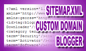 Sitemap.xml Custom Domain Blogger