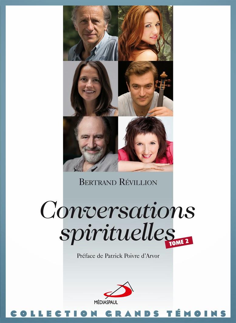 CONVERSATIONS SPIRITUELLES Tome 2 Préface de Patrick Poivre d'Arvor