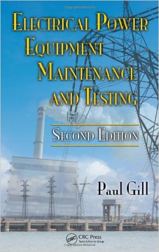 electrical power equipment maintenance and testing by paul gill pdf