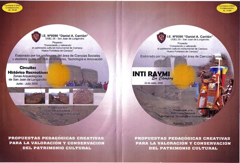 PORTADA DEL PRIMER DVD DEL INTI RAYMI EN LA HUACA FORTALEZA DE CAMPOY. AÑO 2008.