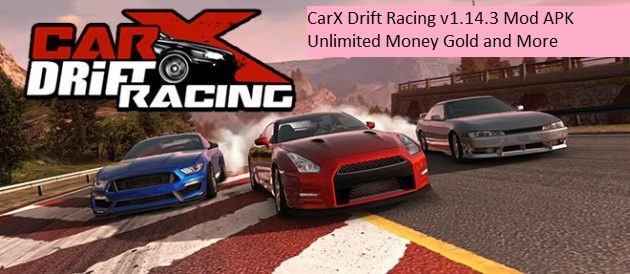 CarX Drift Racing v1.14.3 Mod APK Unlimited Money Gold and More
