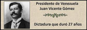 Fotos del Presidente Juan Vicente Gómez