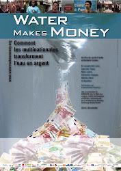 """Le film à voir pour mieux comprendre : """"Water Makes Money"""""""