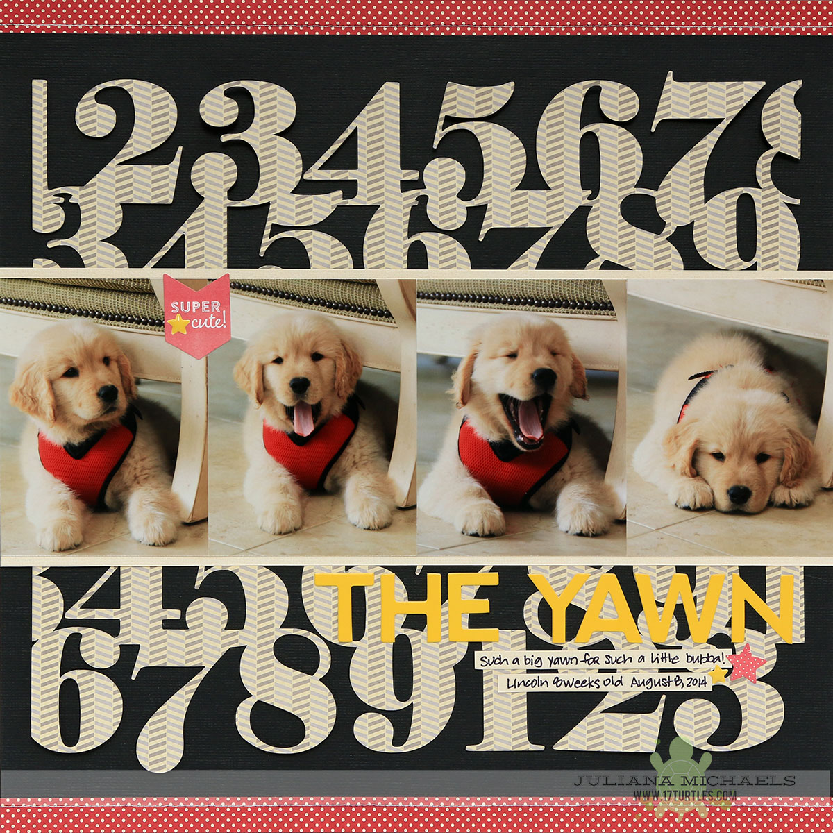 The Yawn Puppy Scrapbook Page by Juliana Michaels featuring Jillibean Soup and 17turtles Free Cut File Numbers Fest