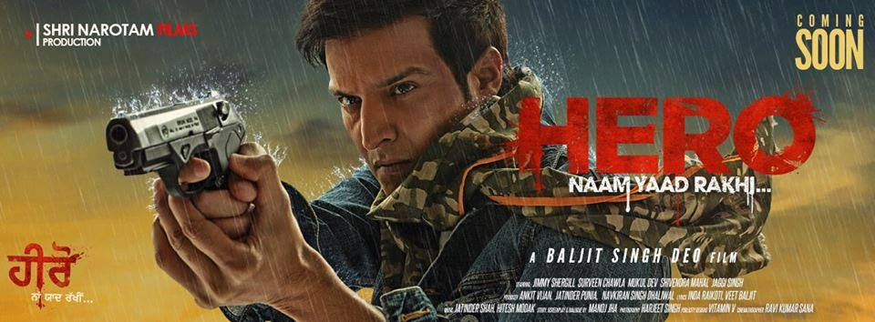 Punjabi Movie Hero 'Naam Yaad Rakhi Movie Wiki, Full Star Cast, Story Line, Trailer video. Jimmy Shergill and Surveen Chawla film Hero 'Naam Yaad Rakhi release date, Actress, Actor name, HD Photos, Wallpapers