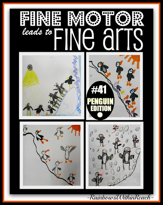 Fine Motor Leads to Fine Arts: Penguin RoundUP RainbowsWithinReach